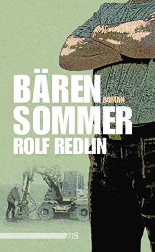 Rolf Redlin: Bärensommer; Homo-Werke alphabetisch nach Titeln