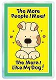 Cumple con el estándar de personas más capacidad de conservación del con texto de la del perro de mi como más capacidad de conservación del con texto de la del imán del refrigerador de, imán los amantes de los de perro de, de la novedad del imán del refri