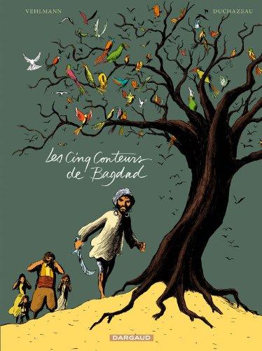 Les Cinq Conteurs de Bagdad - tome 0 - Cinq Conteurs de Bagdad (Les)