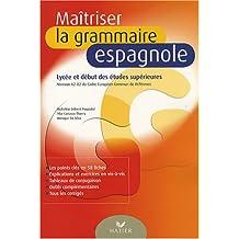 Maîtriser la grammaire espagnole