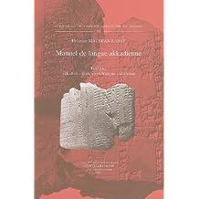 Manuel De Langue Akkadienne: Lexiques Akkadien-francais Et Francais-akkadien