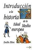 Introducción a la historia de la Edad Media Europea (Fundamentos)