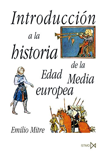 Introducción a la historia de la Edad Media Europea (Fundamentos)