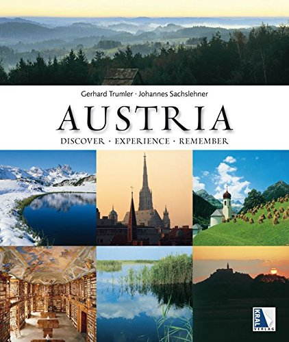 Austria: Discover - Experience - Remember