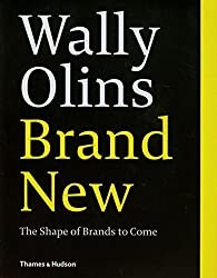 Brand New: The Shape of Brands to Come