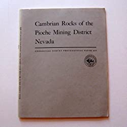 Cambrian Rocks of the Pioche Mining District Nevada