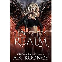 Hopeless Realm: A Reverse Harem Series (The Hopeless Series Book 3) (English Edition)