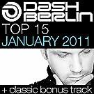 Dash Berlin Top 15 - January 2011 (Including Classic Bonus Track)