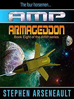 AMP Armageddon (English Edition) di [Arseneault, Stephen]