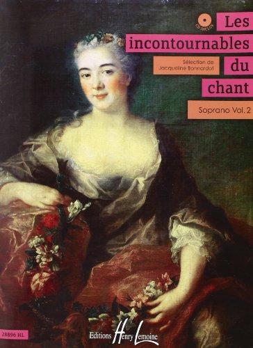 Les Incontournables du Chant Soprano Vol 2 (+ 1 CD)