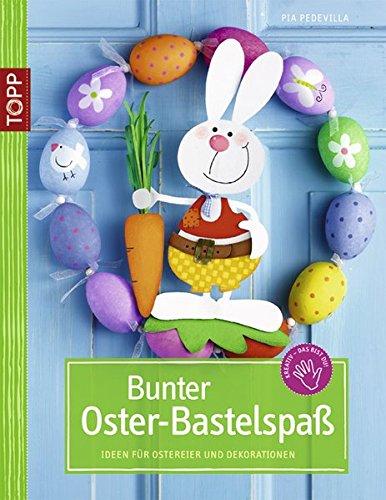 Ostern Geschenke Bunter Oster Bastelspaß Ideen Für