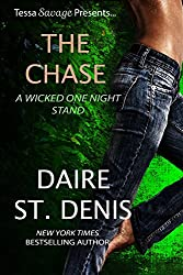 The Chase: Tessa Savage Presents a Wicked One Night Stand (Savage Tales Book 7) (English Edition)