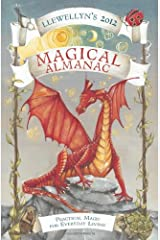 Llewellyn's 2012 Magical Almanac: Practical Magic for Everyday Living (Annuals - Magical Almanac) (Llewellyn's Magical Almanac) Paperback