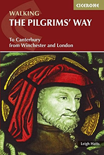 The Pilgrims' Way: To Canterbury from Winchester and London (British Long Distance) por Leigh Hatts