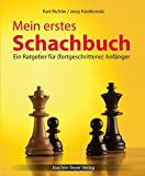 Mein erstes Schachbuch: Ein Ratgeber für (fortgeschrittene) Anfänger