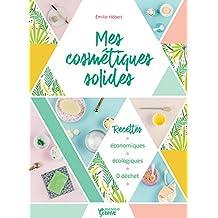 Mes cosmétiques solides (Bien-être green) (French Edition)