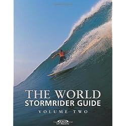 The World Stormrider Guide: v.2: Vol 2 (Stormrider Guides)