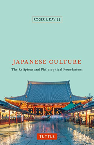 Japanese Culture: The Religious and Philosophical Foundations [Lingua Inglese] di Roger J. Davies