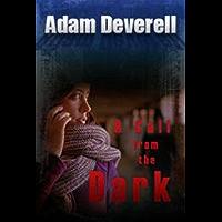 Una llamada de la oscuridad: (En español) (Spanish Edition)