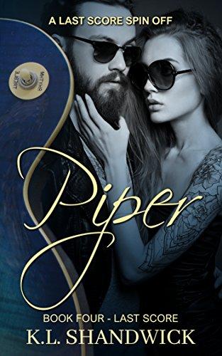Piper: A Last Score Spin Off (English Edition) eBook: K.L. ...