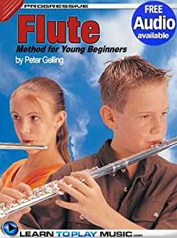 Flute Lessons for Kids: How to Play Flute for Kids (Free Audio Available) (Progressive Young Beginner) (English Edition) par [LearnToPlayMusic.com, Gelling, Peter]