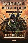 Los Guerreros del infierno de Harlem par Brooks