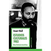 Estudios culturales 1983: Una historia teorética