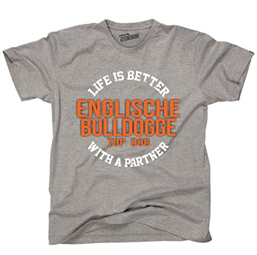 Siviwonder Unisex T-Shirt ENGLISCHE BULLDOGGE - LIFE IS BETTER PARTNER Hunde Sports Grey