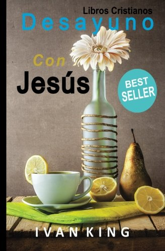 Libros Cristianos: Desayuno Con Jesús [Libro Cristiano]