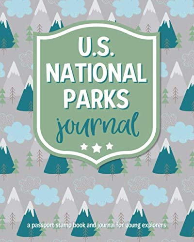 Journal: A Passport Stamp Book And Journal For Young Explorers: Write & Draw Journal With National Parks Map, Fun Facts, Bucket List, & Fill-Ins For Kids ()