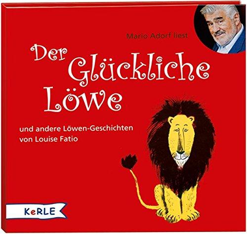 Der glückliche Löwe: gelesen von Mario Adorf