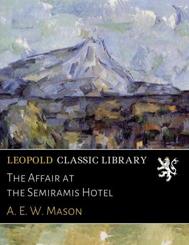the-affair-at-the-semiramis-hotel