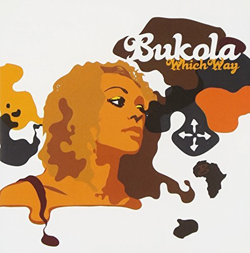 Which Way by Bukola (2008-02-10)
