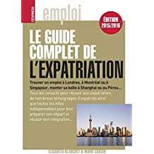 Le guide complet de l'expatriation 2015/2016