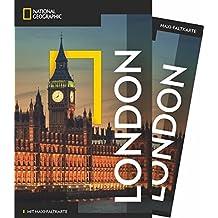 National Geographic Reiseführer London: Reisen nach London mit Karte, Geheimtipps und allen Sehenswürdigkeiten wie Westminster Abbey, South Bank, ... Bloomsbury, Chelsea und Soho. (NG_Traveller)