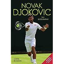 Novak Djokovic - The Biography (English Edition)