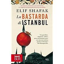 La bastarda di Istanbul (best) (Italian Edition)