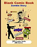 Blank Comic Book: Zombie Story: Create Your Own Comic Book - Zombie Cover: Large 8.5x11 Format-140 Pages