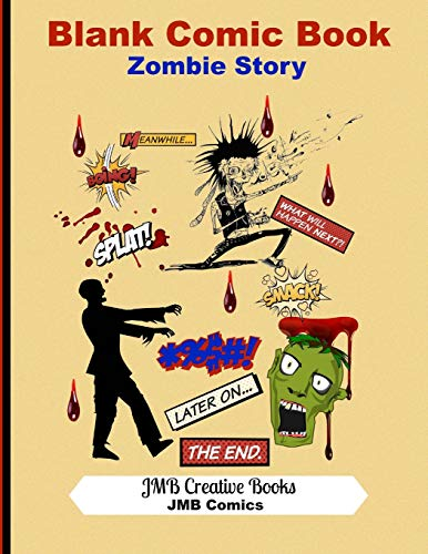 mbie Story: Create Your Own Comic Book - Zombie Cover: Large 8.5x11 Format-140 Pages (JMB Blank Comics, Band 6) ()