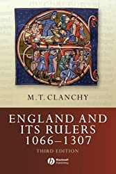 England and Its Rulers 1066-1307 (Blackwell Classic Histories of England)