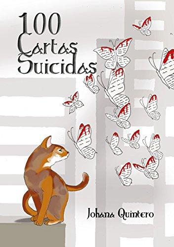 100 cartas suicidas por Johana Quintero
