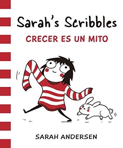 Descargar Libro Sarah's Scribbles. Crecer Es Un Mito (Bridge) de Sarah Andersen