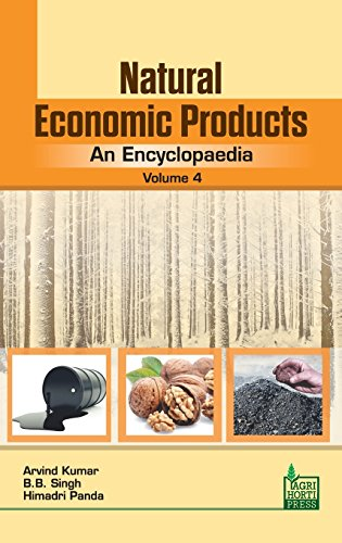 Natural Economic Products: An Encyclopaedia Vol. 4 por Arvind Kumar