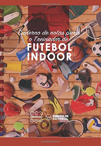 Caderno de notas para o Treinador de Futebol Indoor por Wanceulen Notebook