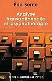 Analyse transactionnelle et psychothérapie