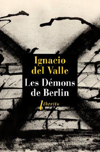 Les démons de Berlin par Ignacio Del Valle