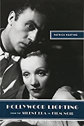Hollywood Lighting from the Silent Era to Film Noir (Film and Culture Series)
