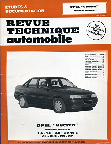 Revue technique automobile Opel Vectra Moteurs essence 1.4 - 1.6 - 2.0 - 2.1 16 s - GL - GLS - CD - GT par divers