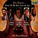 Ray Brown: Some of My Best Friends Are...the Piano Players
