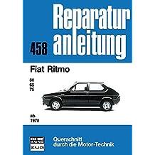 Fiat Ritmo ab 1978: 60/65/75  //  Reprint der 1. Auflage 1978